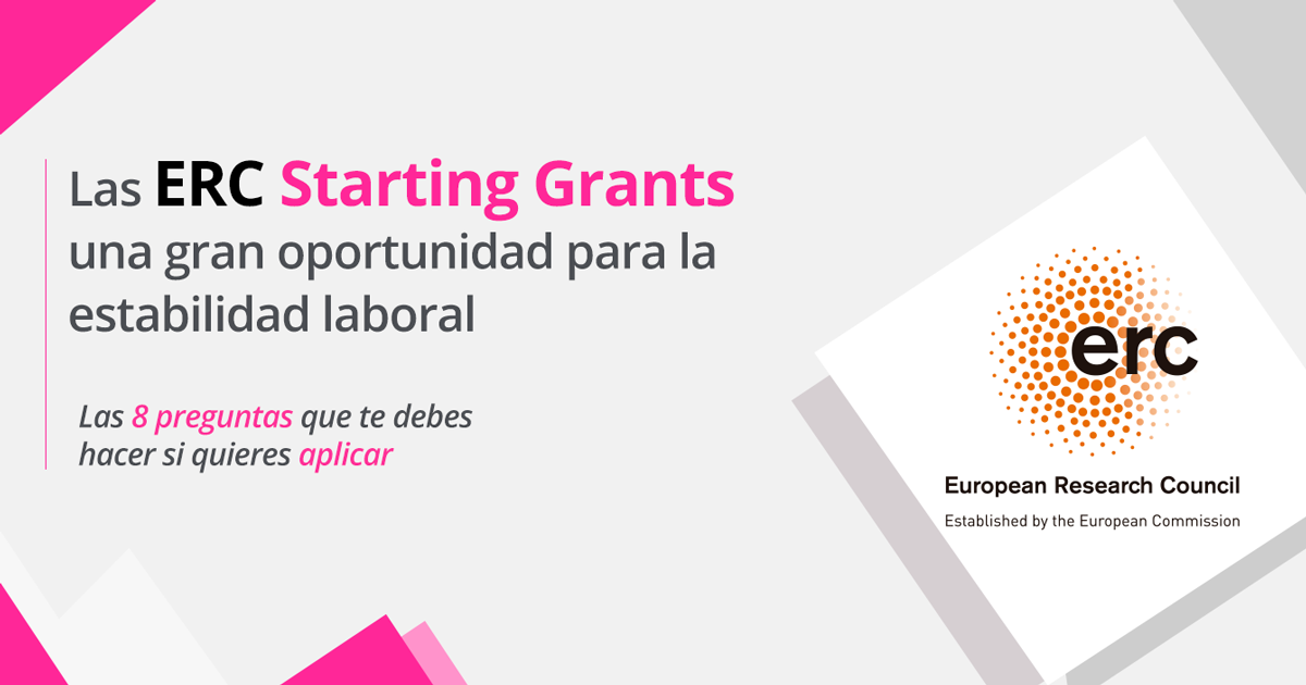 Las ERC Starting Grants: una gran oportunidad para la estabilidad laboral